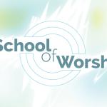 Slider-School-of-Worship